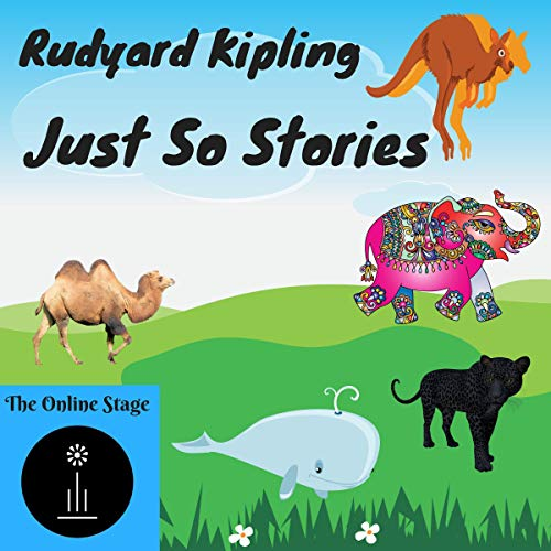 Just So Stories                   By:                                                                                                                                 Rudyard Kipling                               Narrated by:                                                                                                                                 P. J. Morgan,                                                                                        Noel Badrian,                                                                                        Susan Iannucci,                   and others                 Length: 4 hrs     Not rated yet     Overall 0.0