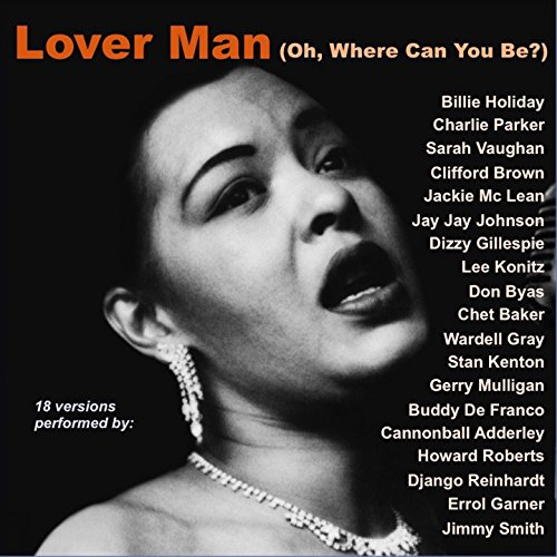 Lover Man (feat. Donald Byrd) [Oh, Where Can You Be?]