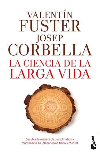 La ciencia de la larga vida (Prácticos) (Spanish Edition)
