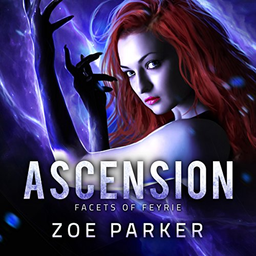 Ascension     Facets of Feyrie series, Book 2              De :                                                                                                                                 Zoe Parker                               Lu par :                                                                                                                                 Aiden Snow,                                                                                        Justine O. Keef                      Durée : 9 h et 10 min     Pas de notations     Global 0,0