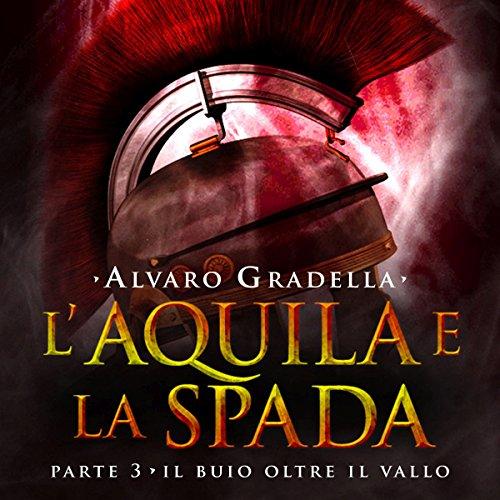 Il buio oltre il Vallo audiobook cover art