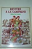Revivre a la campagne - Blume - 01/05/1981