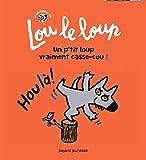 Lou le loup, Tome 04 - Un p'tit loup vraiment casse-cou
