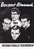 Boxsport-Almanach - 1965 - Internationales Rekordbuch