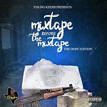 Mixtape Before the Mixtape (The Dope Edition)
