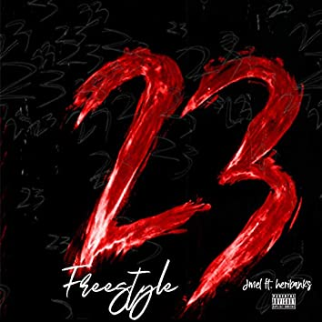 23 freesyle (feat. Heri Banks)