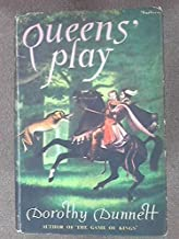 Queens Play by Dorothy Dunnett (1964-06-06)