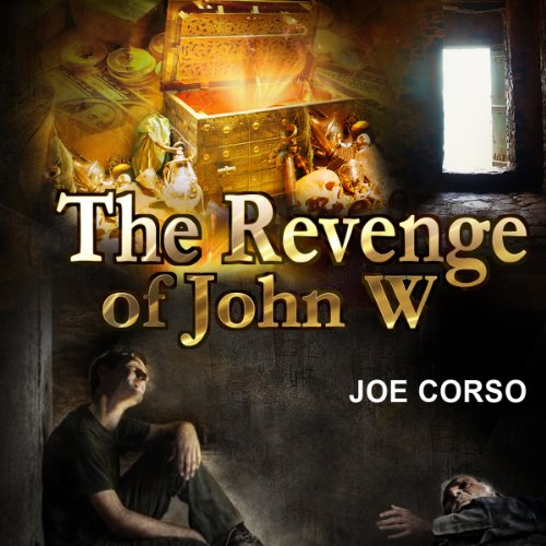 The Revenge of John W audiobook cover art
