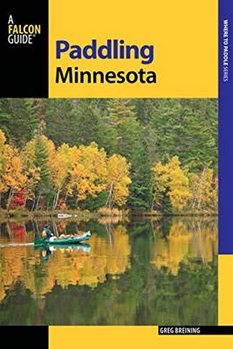 Paddling Minnesota (Paddling Series)