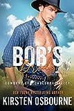 Bob's Bride (Cowboys of Cauldron Valley Book 1)