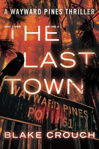 The Last Town by Blake Crouch ebook deal