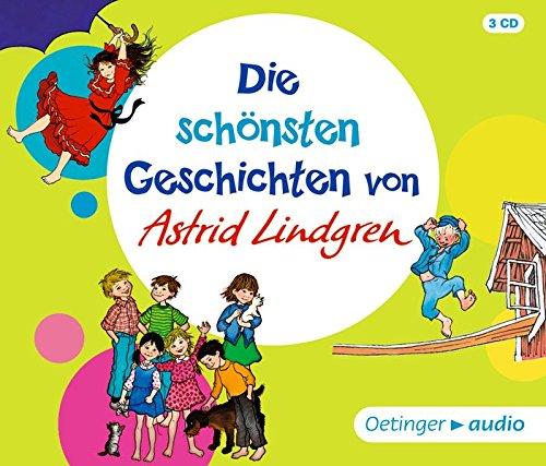 Die schönsten Geschichten von Astrid Lindgren (3CD): Lesungen und Hörspiele, ca. 150 Min.