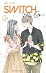 Switch me On Edition simple Tome 3