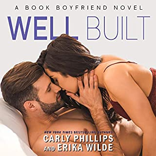 Well Built                   Written by:                                                                                                                                 Carly Phillips,                                                                                        Erika Wilde                               Narrated by:                                                                                                                                 Sophie Eastlake                      Length: 5 hrs and 32 mins     Not rated yet     Overall 0.0