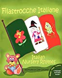 Filastrocche Italiane - Italian Nursery Rhymes (Italian Edition) (Paperback)