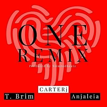One (Remix) [feat. T. Brim & Anjaleia]