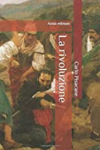 La rivoluzione (Italian Edition)