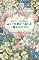 The Kew Gardens Wordsearch Collection (Kew Puzzles)