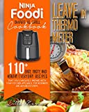 NINJA FOODI SMART XL GRILL COOKBOOK – LEAVE-IN THERMOMETER : 110+ EASY, TASTY, AND HEALTHY LEAVING-IN THERMOMETER RECIPES YOU REALLY NEED EVERY DAY. FOR BEGINNERS AND ADVANCED USERS (English Edition)