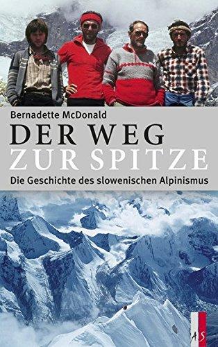 Der Weg zur Spitze - Die Geschichte des slowenischen Alpinismus