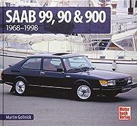 Saab 99, 90 & 900: 1968 - 1998
