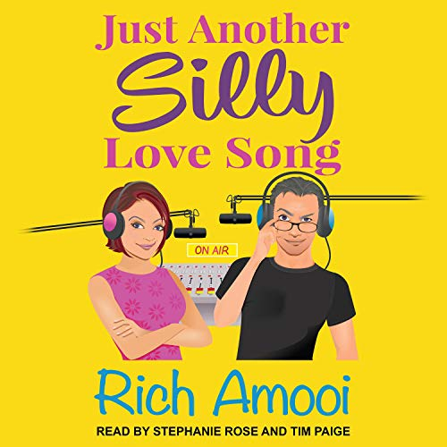 Just Another Silly Love Song Audiobook By Rich Amooi cover art