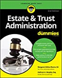 Estate & Trust Administration For Dummies (For Dummies (Business & Personal Finance))