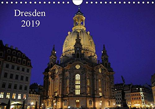 Dresden 2019 (Wandkalender 2019 DIN A4 quer): Dresden eine Stadt zum Verweilen (Monatskalender, 14 Seiten ) (CALVENDO Orte)
