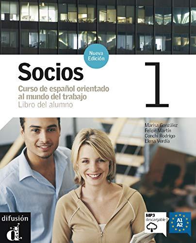 Socios. Libro del alumno. Con CD Audio.: Socios 1. Nueva edición. Libro del alumno + MP3 descargable: Socios Nueva Edición 1 Libro del alumno + CD: Vol. 1