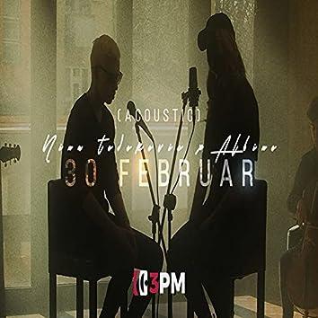 30. Februar (Acoustic)