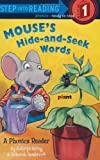 Mouse's Hide-and-Seek Words (Step into Reading)