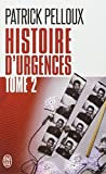 Histoire d'urgences - Tome 2