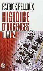 Histoire d'urgences - Tome 2 de Patrick Pelloux