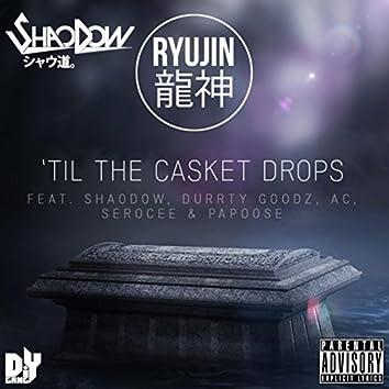 Till The Casket Drops (Radio Edit)