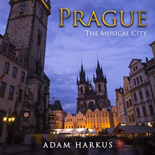 Prague: The Musical City cover art