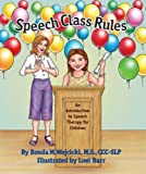 Speech Class Rules - An Introduction to Speech Therapy for Children