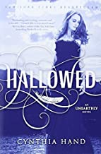 By Cynthia Hand Hallowed: An Unearthly Novel