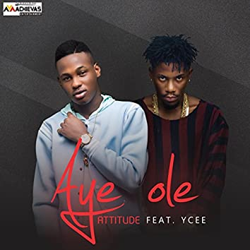 Aye Ole (feat. Ycee)