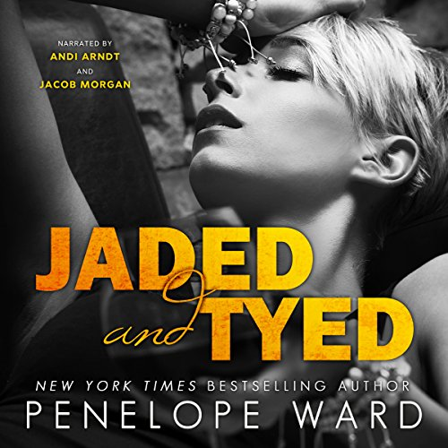 Jaded and Tyed                   De :                                                                                                                                 Penelope Ward                               Lu par :                                                                                                                                 Jacob Morgan,                                                                                        Andi Arndt                      Durée : 1 h et 37 min     Pas de notations     Global 0,0