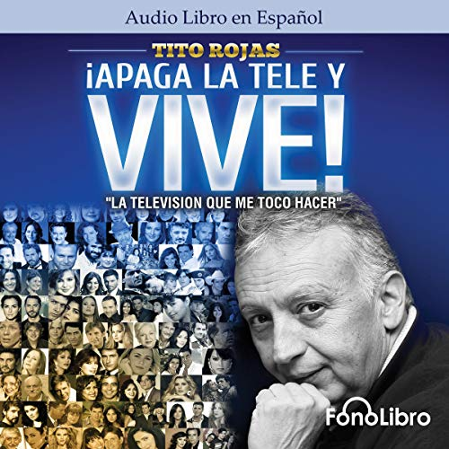 Apaga la Tele y Vive [Turn Off the TV and Live]  By  cover art