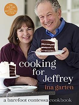 Cooking for Jeffrey: A Barefoot Contessa Cookbook by [Ina Garten]