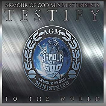 Testify to the World