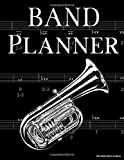 Band Planner: Weekly calendar for trumpet players in school band - 8.5' x 11', 59 pages, year review and weekly planning