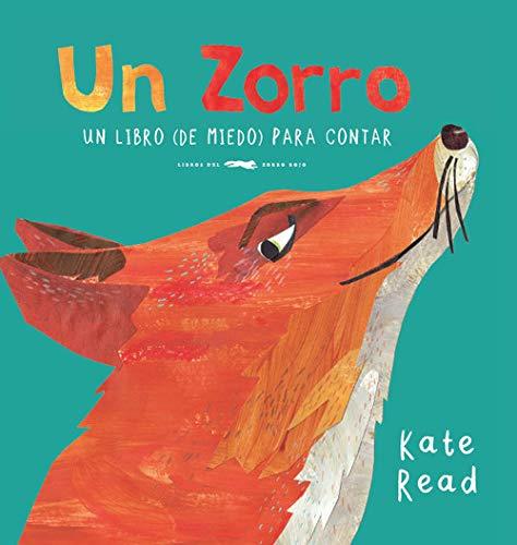 Un Zorro: Un libro (de miedo) para contar