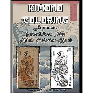 Kimono Coloring: Japanese Woodblock Art Adult Coloring Book