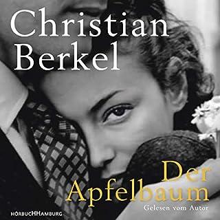 Der Apfelbaum                   Autor:                                                                                                                                 Christian Berkel                               Sprecher:                                                                                                                                 Christian Berkel                      Spieldauer: 12 Std. und 16 Min.     974 Bewertungen     Gesamt 4,7