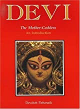 Devi: The Mother Goddess - An Introduction