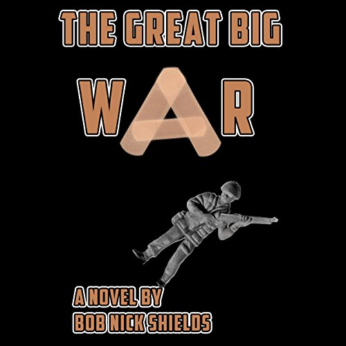 The Great Big War audiobook cover art