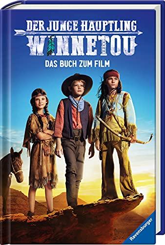 Der junge Häuptling Winnetou: Das Buch zum Film