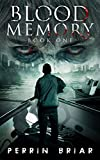Blood Memory: A Zombie Post Apocalyptic Thriller